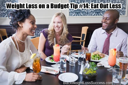 Eat out less