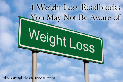 weight loss road blocks