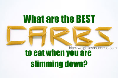 best carbs slimming