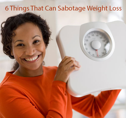 sabotage weight loss efforts