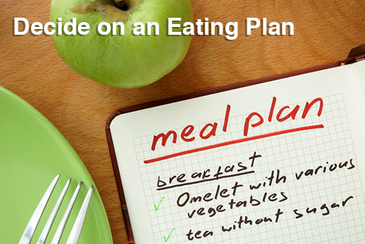 decide on an eating plan