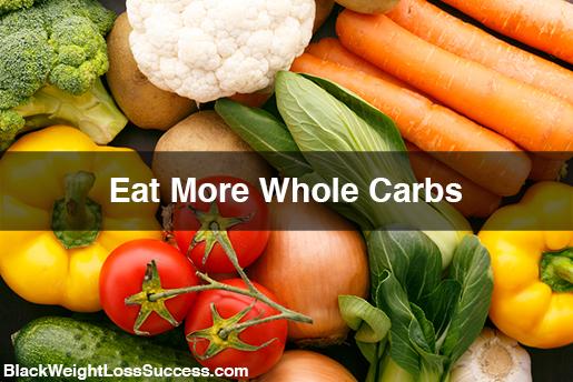 whole carbs vs refined carbs