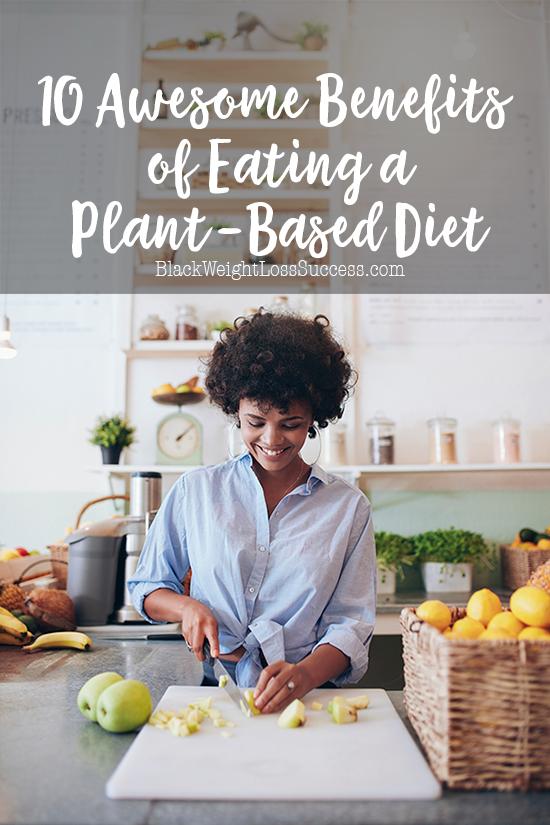 benefits plant based diet