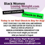 Final Check-in for Black Women Losing Weight's August Challenge