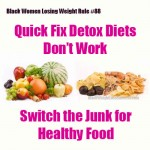 Why Quick Fix Detox Diets Don't Work