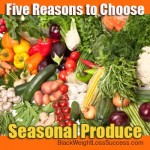 choose seasonal produce