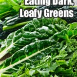 5 Benefits of Eating Dark, Leafy Greens