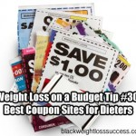 Weight Loss on a Budget Tip #30: Best Coupon Sites