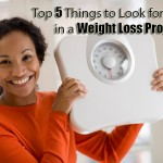 Top 5 Things to Look for in a Weight Loss Program