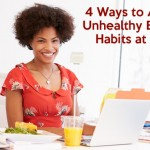 4 Ways to Avoid Unhealthy Eating Habits at Work