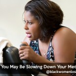 4 Ways You May Be Slowing Down Your Metabolism