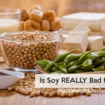 Is Soy Really Bad For You?