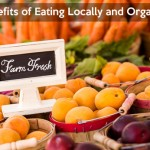 8 Benefits of Eating Locally and Organically
