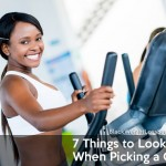 7 Things to Look for When Picking a Gym