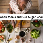 June 2015: Cook Meals and Cut Sugar Challenge