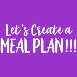 14 Day Plan and Prep – Lesson 8: Let's Create a Meal Plan