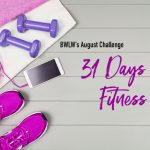 August Challenge – 31 Day Fitness Challenge