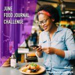 June Food Journal Challenge